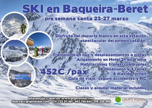 "23-27 de Marzo - Semana Santa de esqui ""Low cost"" en Baqueira."